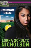 Forward Pass by Lorna Schultz Nicholson: Book Cover
