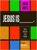 Jesus Is by Judah Smith: Audio Book Cover