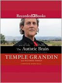 The Autistic Brain by Temple Grandin: Audio Book Cover
