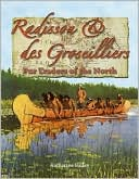 download Radisson and des Groseilliers : Fur Traders of the North book
