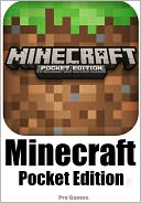 Minecraft Pocket Edition Game by Pro Games: NOOK Book Cover