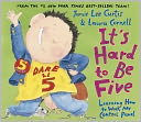 It's Hard to Be Five by Jamie Lee Curtis: NOOK Kids Read to Me Cover