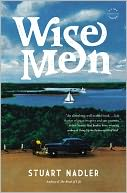 Wise Men by Stuart Nadler: NOOK Book Cover