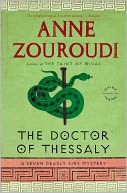 The Doctor of Thessaly (Seven Deadly Sins Mystery Series #3) by Anne Zouroudi: NOOK Book Cover