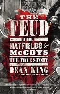 The Feud by Dean King: NOOK Book Cover