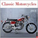 2014 Classic Motorcycles Wall Calendar by Phillip Tooth: Calendar Cover