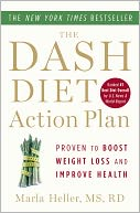 The DASH Diet Action Plan by Marla Heller: NOOK Book Cover