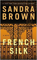 French Silk by Sandra Brown: NOOK Book Cover