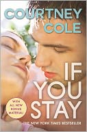 If You Stay by Courtney Cole: NOOK Book Cover