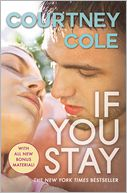 If You Stay by Courtney Cole: Book Cover