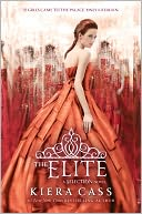 The Elite (Selection Series #2) by Kiera Cass: Book Cover
