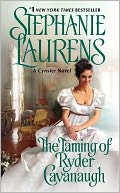 The Taming of Ryder Cavanaugh by Stephanie Laurens: Book Cover