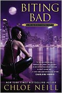 Biting Bad (Chicagoland Vampires Series #8) by Chloe Neill: NOOK Book Cover