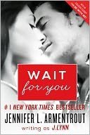 Wait for You by J. Lynn: Book Cover