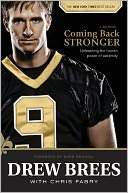 Coming Back Stronger by Drew Brees: NOOK Book Cover
