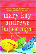 Ladies' Night by Mary Kay Andrews: NOOK Book Cover