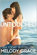 Untouched by Melody Grace: NOOK Book Cover