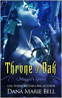 Throne of Oak by Dana Marie Bell: NOOK Book Cover