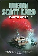 Earth Afire by Orson Scott Card: NOOK Book Cover