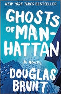 Ghosts of Manhattan by Douglas Brunt: NOOK Book Cover