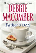 Father's Day by Debbie Macomber: NOOK Book Cover