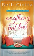 Anything But Love by Beth Ciotta: NOOK Book Cover