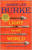 Light of the World (Dave Robicheaux Series #20) by James Lee Burke: NOOK Book Cover