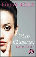 Miss Chatterley, Part IV by Logan Belle: NOOK Book Cover