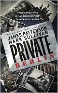 Private Berlin by James Patterson: NOOK Book Cover