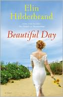 Beautiful Day by Elin Hilderbrand: NOOK Book Cover