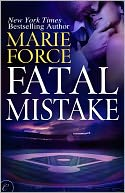 Fatal Mistake (Fatal Series #6) by Marie Force: NOOK Book Cover