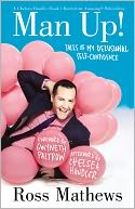 Man Up! by Ross Mathews: NOOK Book Cover