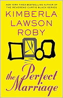 The Perfect Marriage by Kimberla Lawson Roby: NOOK Book Cover
