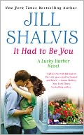 It Had to Be You by Jill Shalvis: NOOK Book Cover