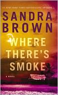 Where There's Smoke by Sandra Brown: NOOK Book Cover