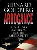 download Arrogance : Rescuing America from the Media Elite book
