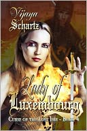 Lady of Luxembourg by Vijaya Schartz: NOOK Book Cover