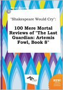 """Shakespeare Would Cry"" by Sarah Brenting: Book Cover"