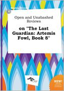 "Open and Unabashed Reviews on ""The Last Guardian by Sophia Strong: Book Cover"