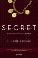 S.E.C.R.E.T. by L. Marie Adeline: Book Cover