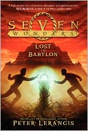 Seven Wonders Book 2 by Peter Lerangis: Book Cover