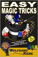 Easy Magic Tricks by Wolfgang Riebe: NOOK Book Cover