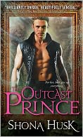 Outcast Prince by Shona Husk: NOOK Book Cover