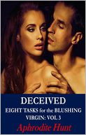 Deceived (Eight Tasks for the Blushing Virgin) by Aphrodite Hunt: NOOK Book Cover