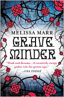Graveminder by Melissa Marr: NOOK Book Cover
