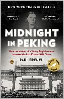Midnight in Peking by Paul French: Book Cover
