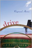 Drive by Raymond Ahrens: Book Cover