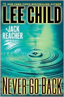 Never Go Back (Jack Reacher Series #18) by Lee Child: Book Cover