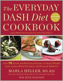The Everyday DASH Diet Cookbook by Marla Heller: NOOK Book Cover