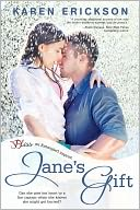 Jane's Gift by Karen Erickson: NOOK Book Cover